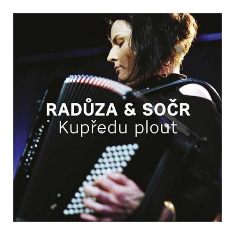 Radůza a SOČR - Kupředu plout CD