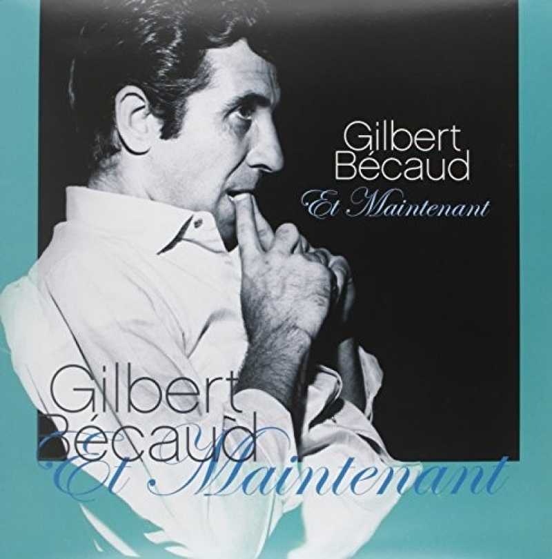 Gilbert Becaud - Et Maintenant LP