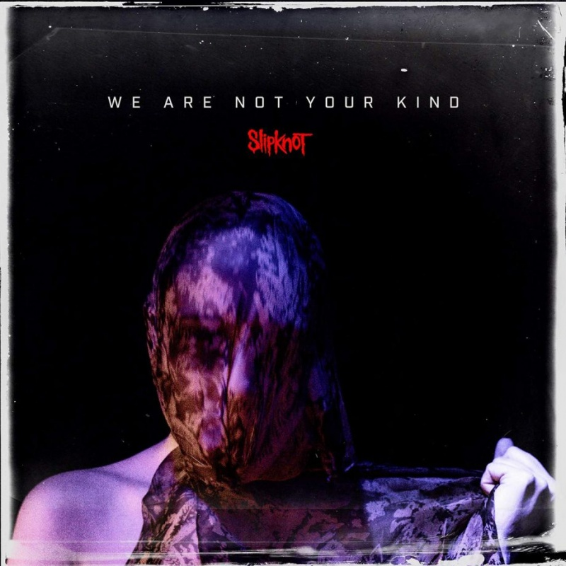 Slipknot - We Are Not Your Kind LP