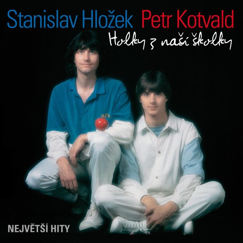 Standa Hložek & Petr Kotvald - Holky z naší školky - Největší hity CD