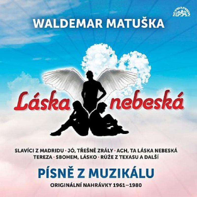 Waldemar Matuška: Láska nebeská - Písně z muzikálu LP