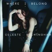 Celeste Buckingham - Where I Belong CD