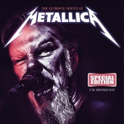 Metallica - The Ultimate Roots Of Metallica CD