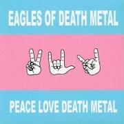 Eagles Of Death Metal - Peace Love Death Metal CD