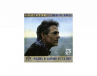 Patrick O´byrne - Maurice Ravel: Miroirs and Gaspard De... - SACD/CD