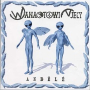Wanastowi Vjecy - Andělé CD