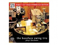 The Bassface Swing Trio - The Bassface... Plays Gershwin - SACD/CD