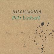 Linhart Petr - Rozhledna CD