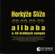 Horkýže Slíže - Alibaba a 40 krátkych songov CD