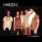 Maroon 5 - 1.22.03 ACOUSTIC CD