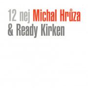 Michal Hrůza a Ready Kirken - 12 Nej CD