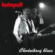 Katapult - Chodníkový Blues LP