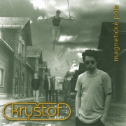 Kryštof - Magnetické pole LP