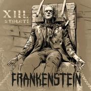 XIII.Století - Frankenstein CD
