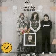 Luboš Pospíšil - ...a nestřílejte na milence LP