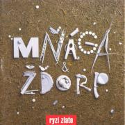Mňága A Žďorp - Ryzí Zlato LP