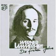 Werner Lämmerhirt - Die Frühen Jahre - CD