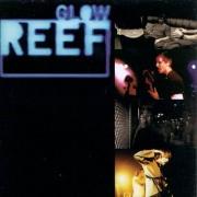 Reef - Glow LP