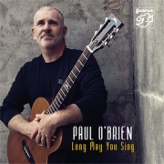Paul O´Brien - Long May You Sing - SACD/CD