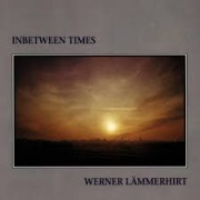 Werner Lämmerhirt - Inbetween Times - CD