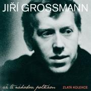 Jiří Grossmann - Až tě náhodou potkám - Zlatá kolekce CD (3)