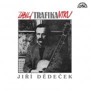Jiří Dědeček - Zabili trafikantku CD