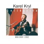 Karel Kryl - Solidarita (Mnichov 1982) CD (2)