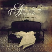 Secondhand Serenade - Twist In My Story CD