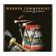Werner Lämmerhirt - Mit Pauken und Trompeten - CD