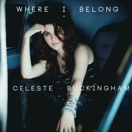 Celeste Buckingham - Where I Belong CD