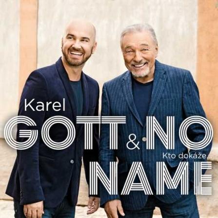 Karel Gott a No Name/Singl - Kto dokáže..CD