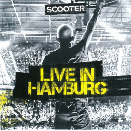 Scooter - Live in Hamburg CD