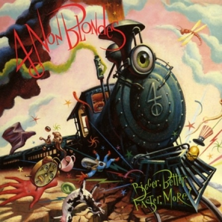 4 Non Blondes - Bigger, Better, Faster, More LP