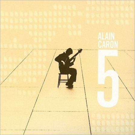 Alain Caron - 5 (CD)