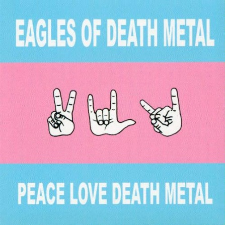 Eagles Of Death Metal - Peace Love Death Metal CD