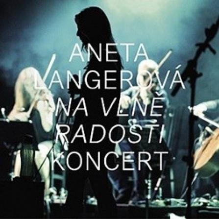 Aneta Langerová - Na Vlně Radosti - KONCERT CD+DVD