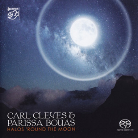 Carl Cleves and Parissa Bouas - Halos ´Round The Moon - SACD/CD