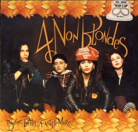 4 Non Blondes - Bigger, Better, Faster, More CD