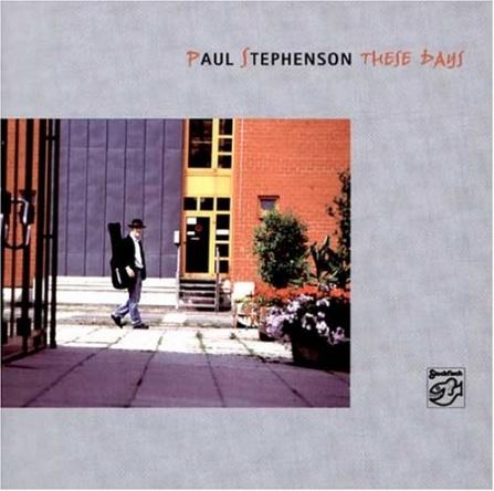 Paul Stephenson - These Days CD