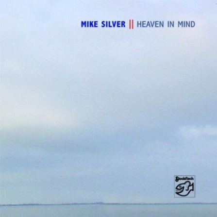 Mike Silver - Heaven in Mind CD