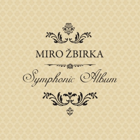 Miro Žbirka - Symphonic Album LP