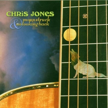 Chris Jones - Moonstruck / No Looking Back 2-CD