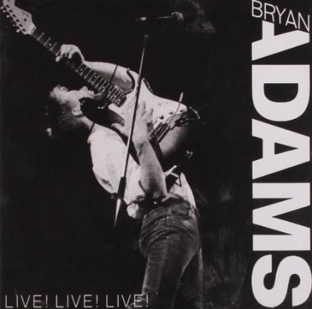 Bryan Adams - Live! Live! Live! CD