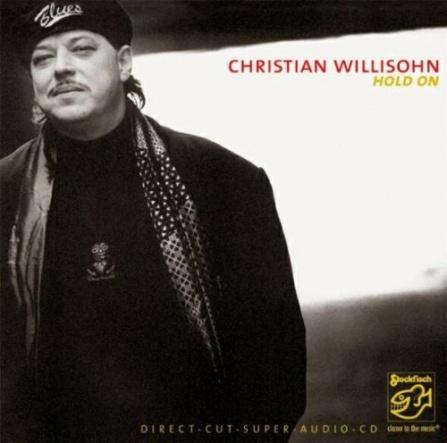 Christian Willisohn - Hold On - SACD/CD (5.1 + Stereo)