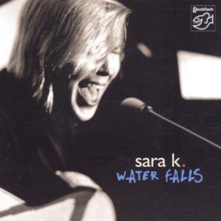 Sara K. - Water Falls - CD