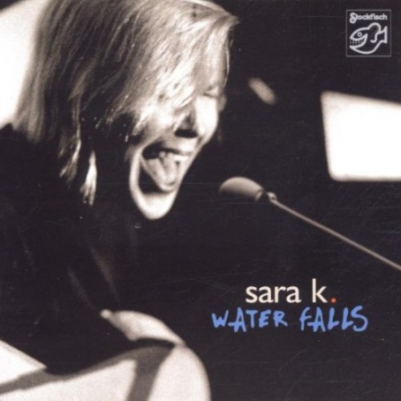 Sara K. - Water Falls - 2LP