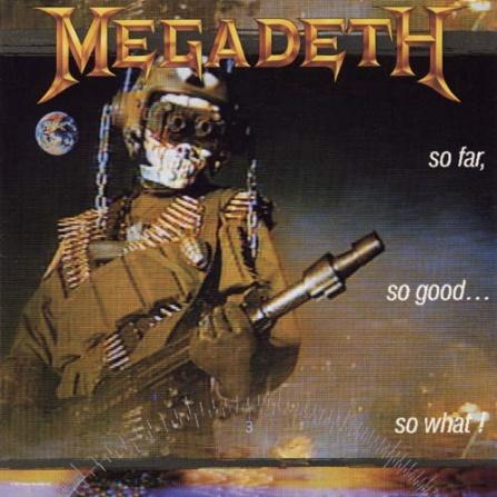 Megadeth - So Far, So Good...So What! CD