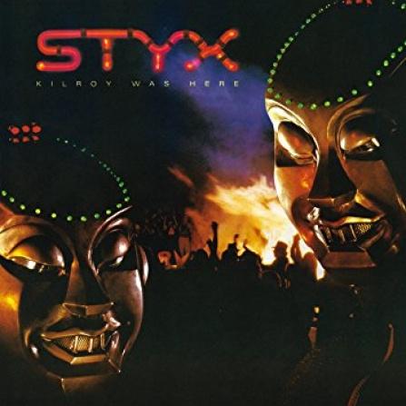 Styx - Kilroy Was Here LP