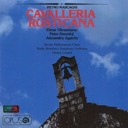 Obraztsova Elena, Dvorský Pete - Mascagni: Cavalleria Rusticana CD