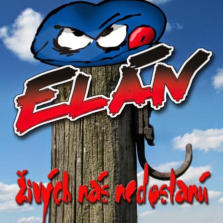 Elán - Živých nás nedostanú LP